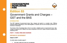 Edition 53 - Government Grants and Charges - GST and the BAS
