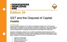 Edition 39 - GST and the Disposal of Capital Assets