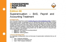 Edition 66 - Superannuation - BAS, Payroll and Accounting Treatment