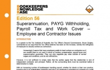 Edition 56 - Superannuation, PAYG Withholding, Payroll Tax and Work Cover - Employee and Contractor Issues