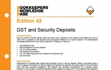 Edition 42 - GST and Security Deposits